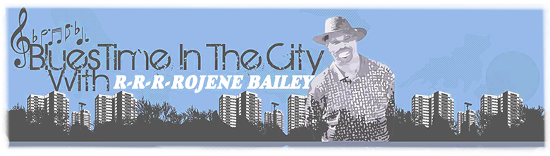 Blues Time In The City with Rojene Bailey